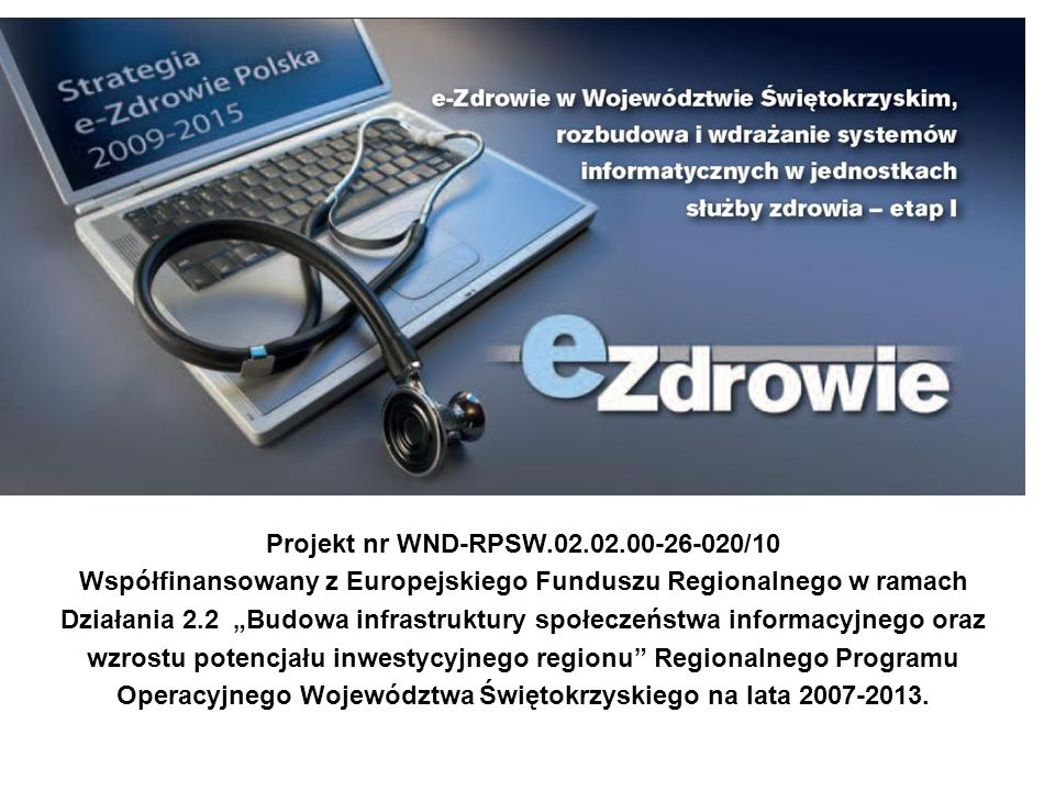 Projekt nr WND-RPSW.02.02.00-26-020/10