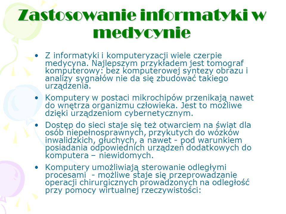 Zastosowanie informatyki w medycynie