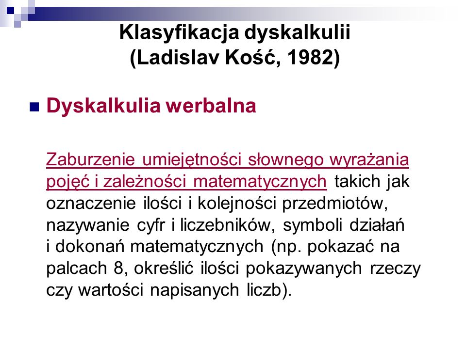 Klasyfikacja dyskalkulii (Ladislav Kość, 1982)