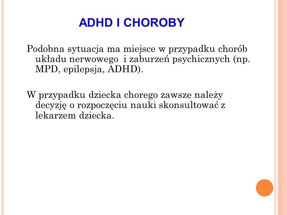 ADHD I CHOROBY