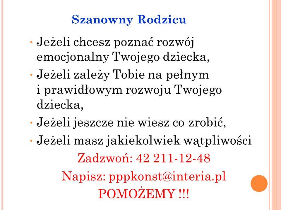 Napisz: pppkonst@interia.pl