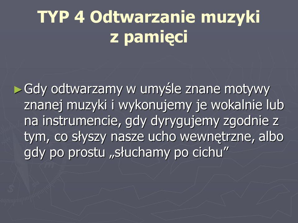 TYP 4 Odtwarzanie muzyki z pamięci
