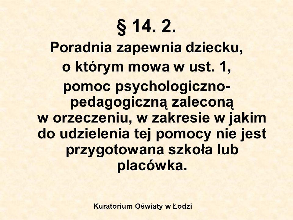 Poradnia zapewnia dziecku, Kuratorium Oświaty w Łodzi
