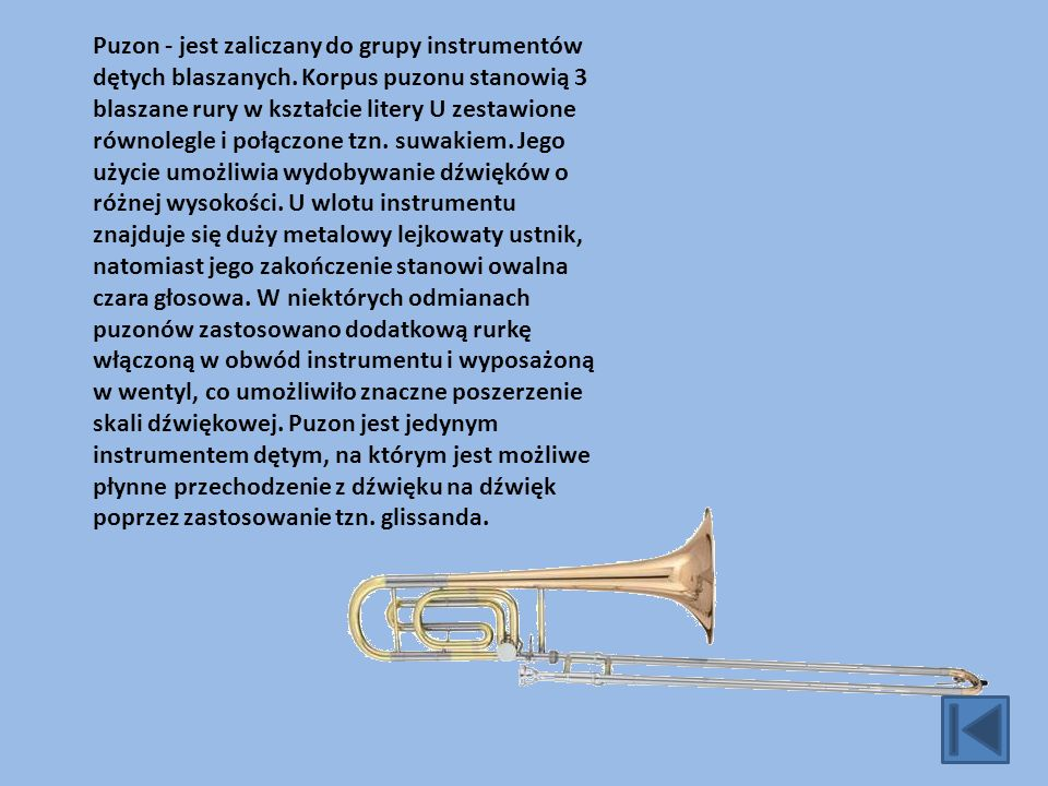 Puzon - jest zaliczany do grupy instrumentów dętych blaszanych