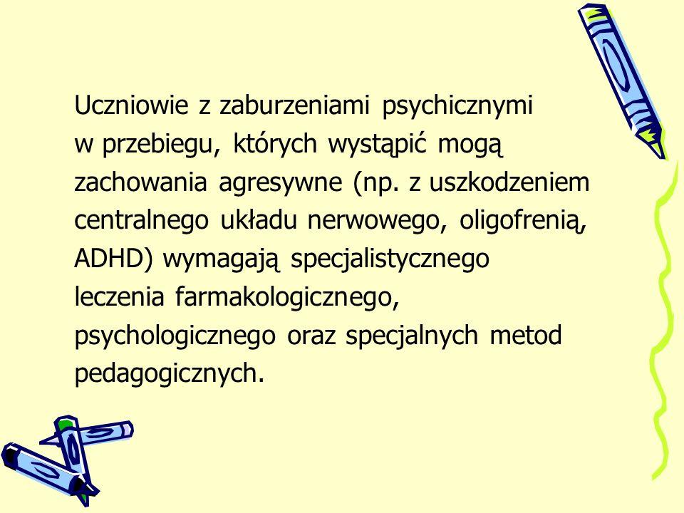 Uczniowie z zaburzeniami psychicznymi