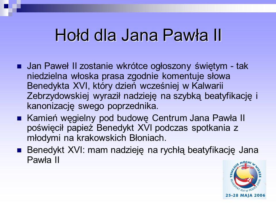 Hołd dla Jana Pawła II