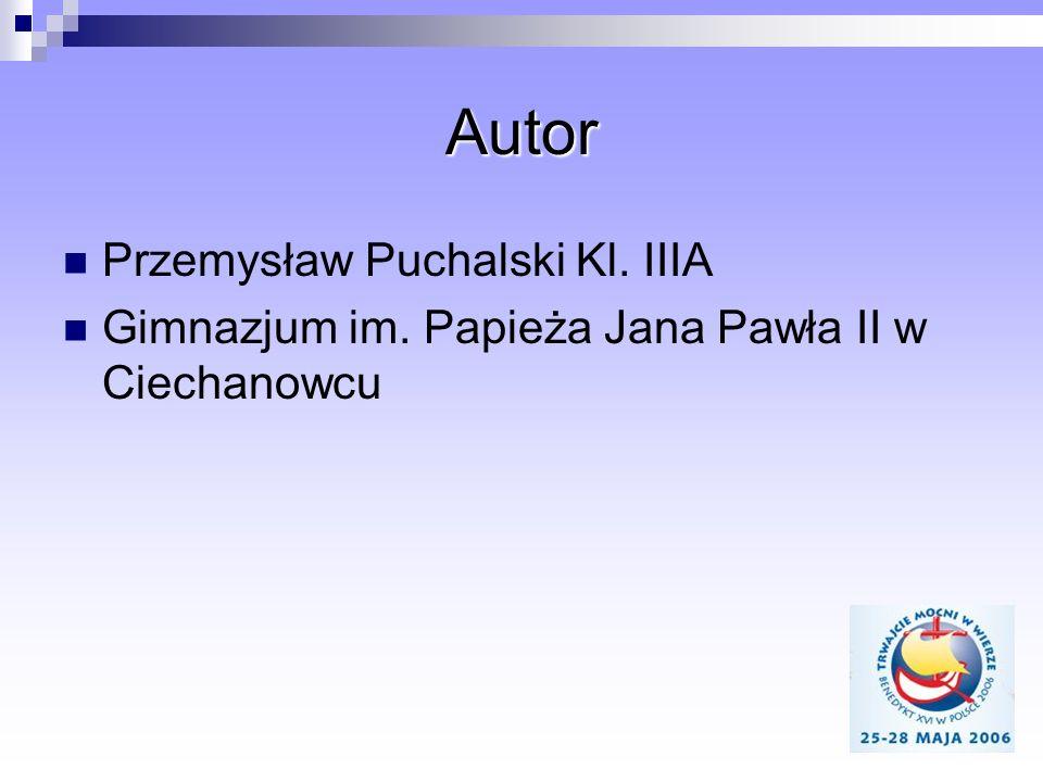 Autor Przemysław Puchalski Kl. IIIA
