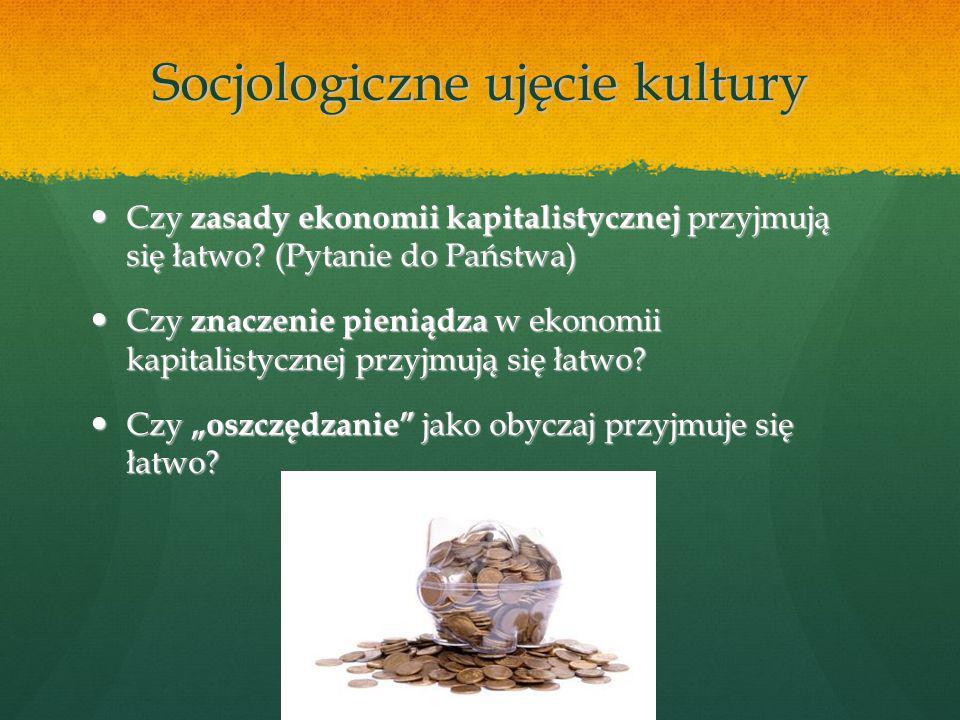 Socjologiczne ujęcie kultury