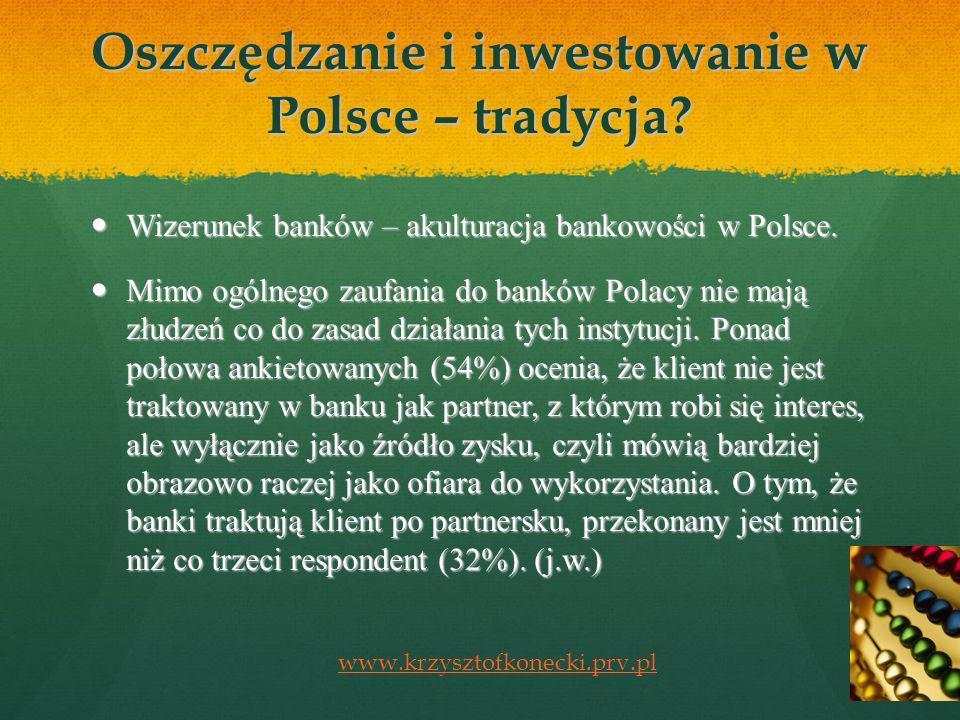 Oszczędzanie i inwestowanie w Polsce – tradycja