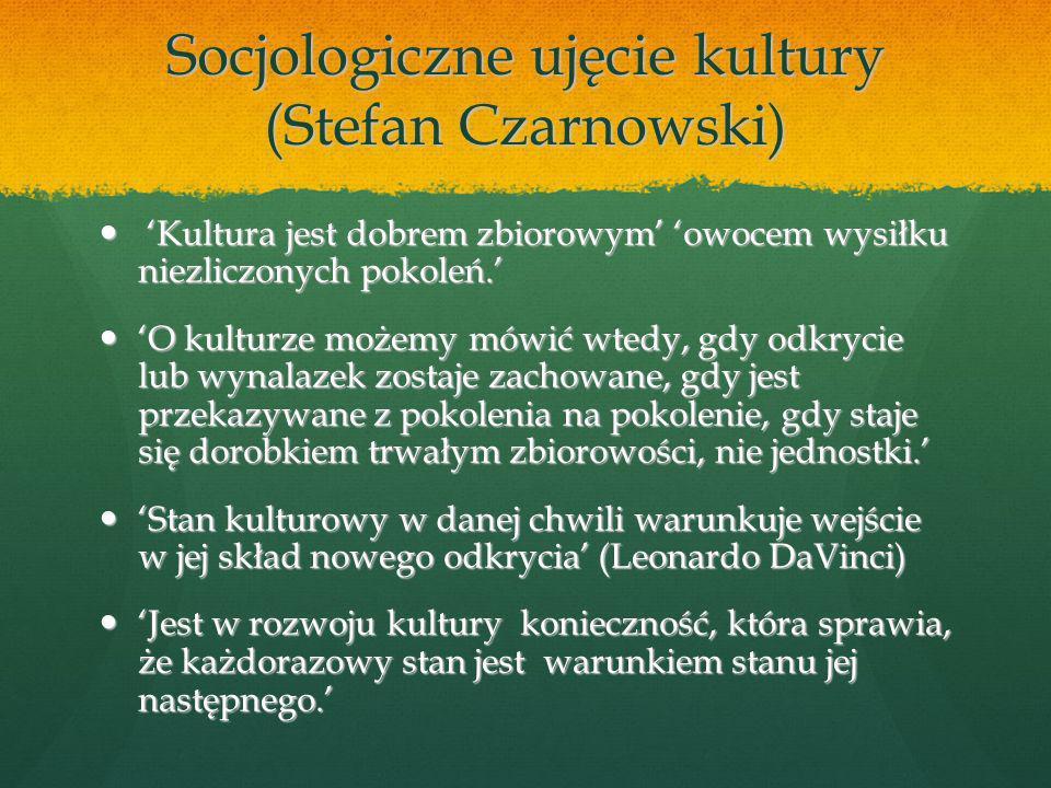 Socjologiczne ujęcie kultury (Stefan Czarnowski)