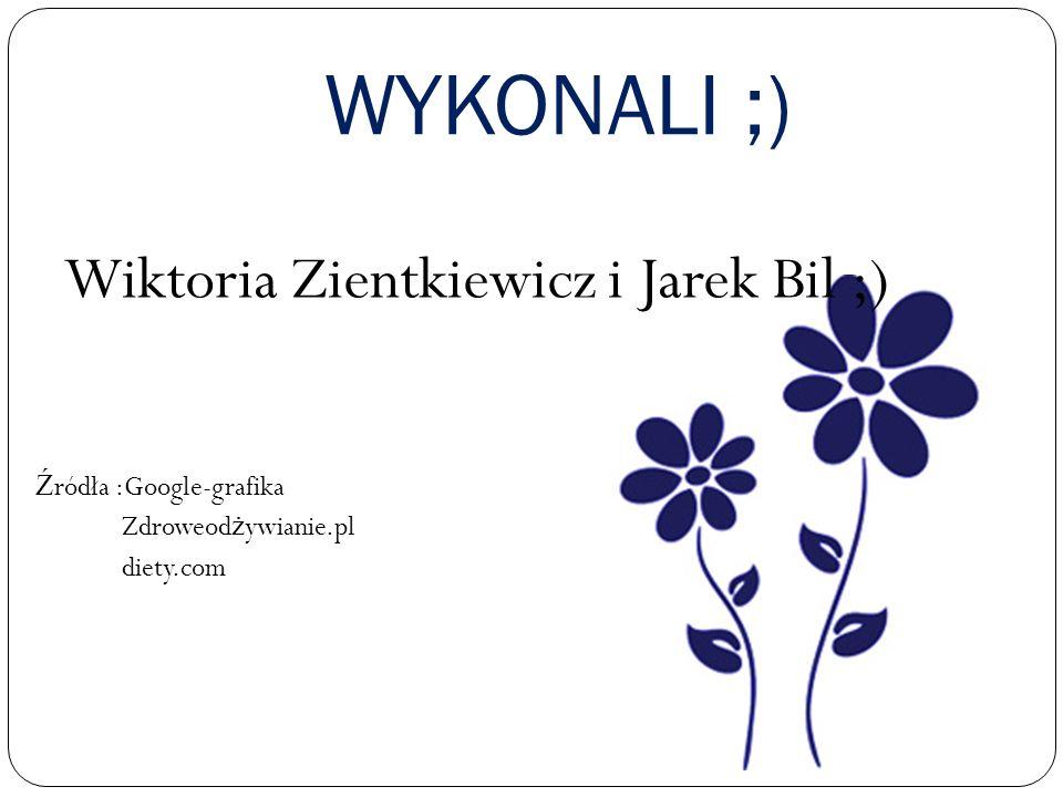 Wiktoria Zientkiewicz i Jarek Bil ;)