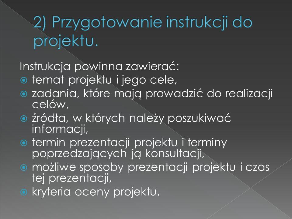 2) Przygotowanie instrukcji do projektu.