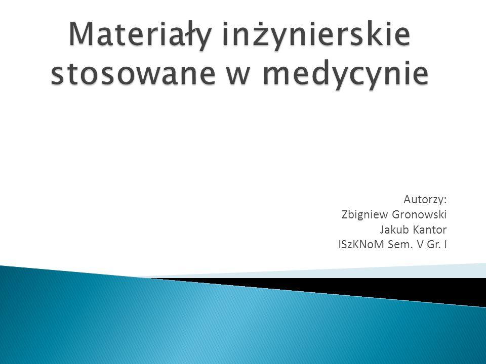 Materiały inżynierskie stosowane w medycynie