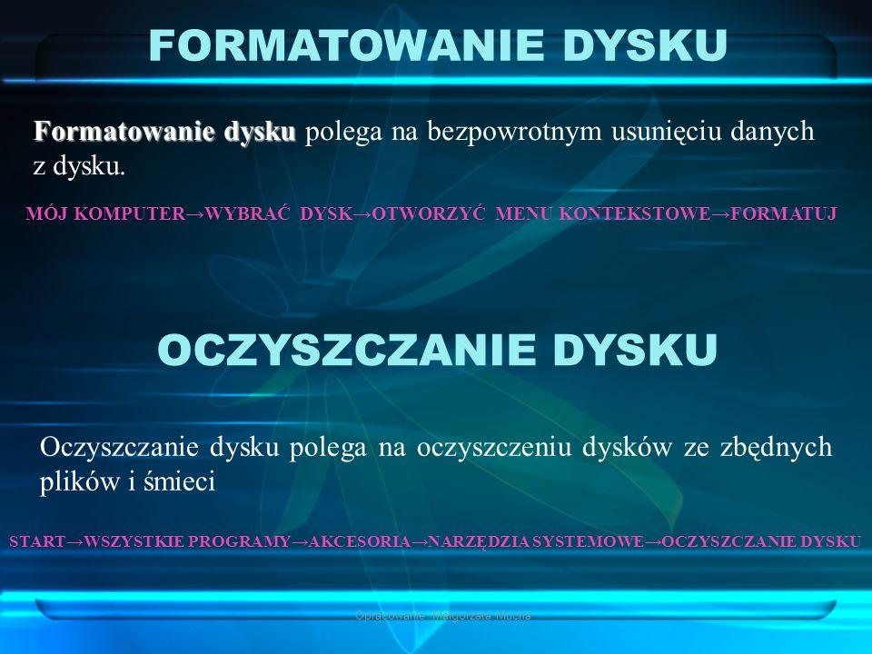 Opracowanie: Małgorzata Mucha