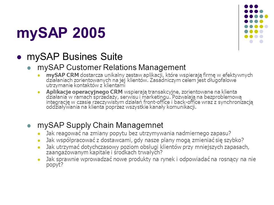mySAP 2005 mySAP Busines Suite mySAP Customer Relations Management
