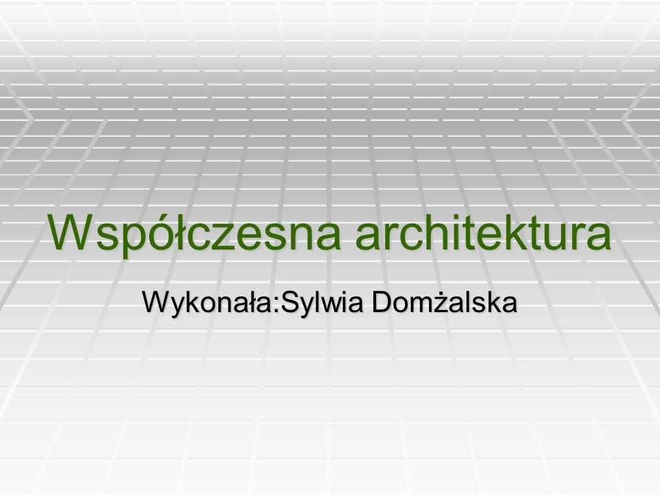 Współczesna architektura