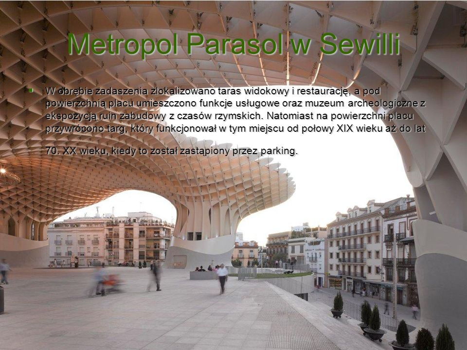 Metropol Parasol w Sewilli