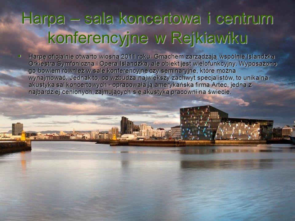 Harpa – sala koncertowa i centrum konferencyjne w Rejkiawiku