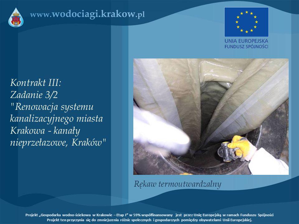 Kontrakt III: Zadanie 3/2 Renowacja systemu kanalizacyjnego miasta Krakowa - kanały nieprzełazowe, Kraków