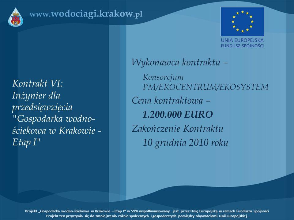 Konsorcjum PM/EKOCENTRUM/EKOSYSTEM Cena kontraktowa – 1.200.000 EURO