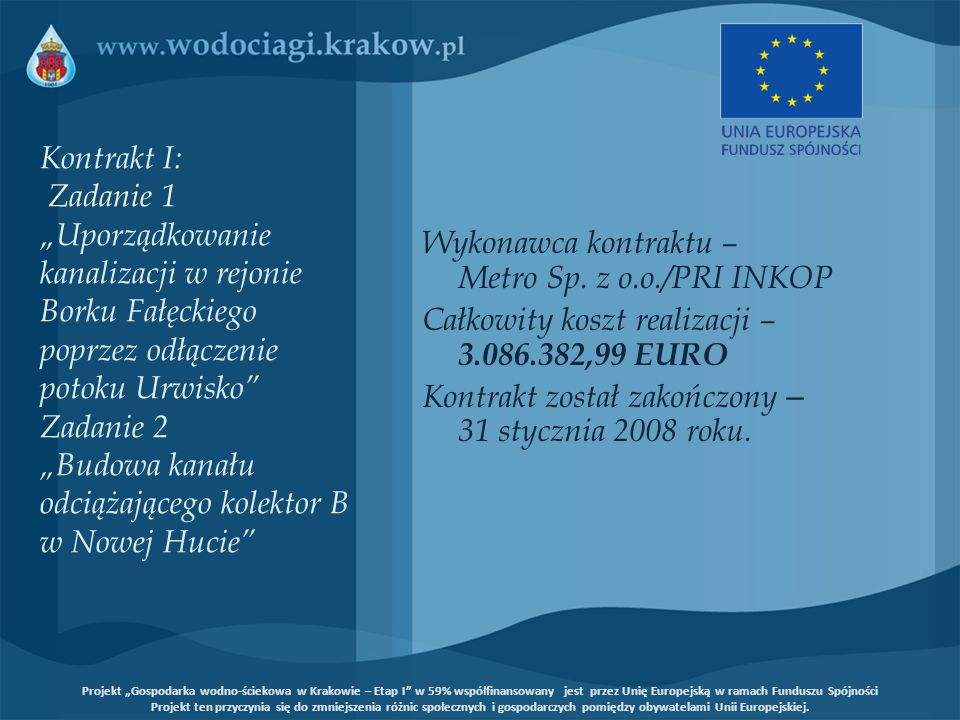Wykonawca kontraktu – Metro Sp. z o.o./PRI INKOP