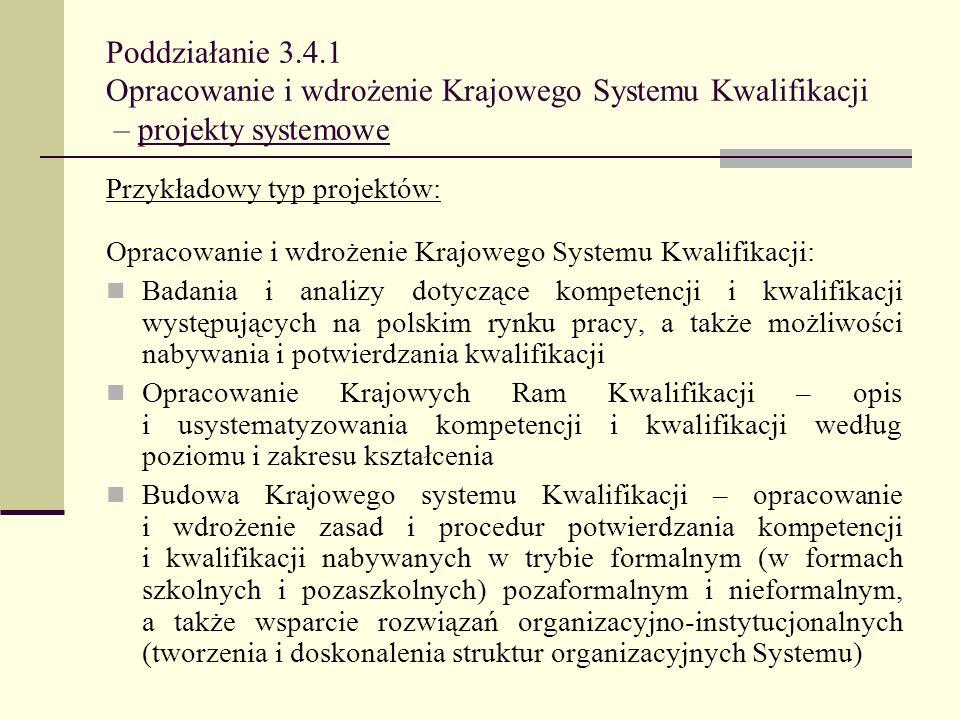 Poddziałanie 3.4.1 Opracowanie i wdrożenie Krajowego Systemu Kwalifikacji – projekty systemowe