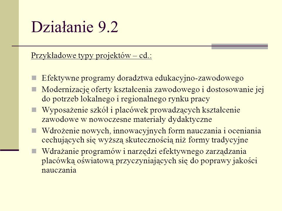 Działanie 9.2 Przykładowe typy projektów – cd.: