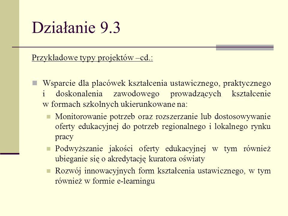 Działanie 9.3 Przykładowe typy projektów –cd.: