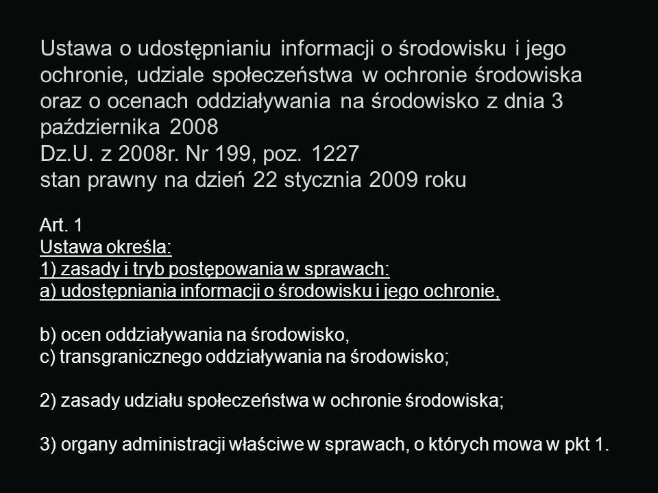 stan prawny na dzień 22 stycznia 2009 roku