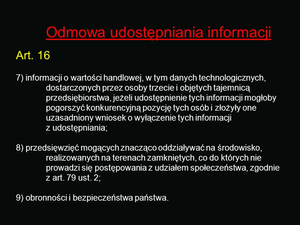 Odmowa udostępniania informacji Art. 16