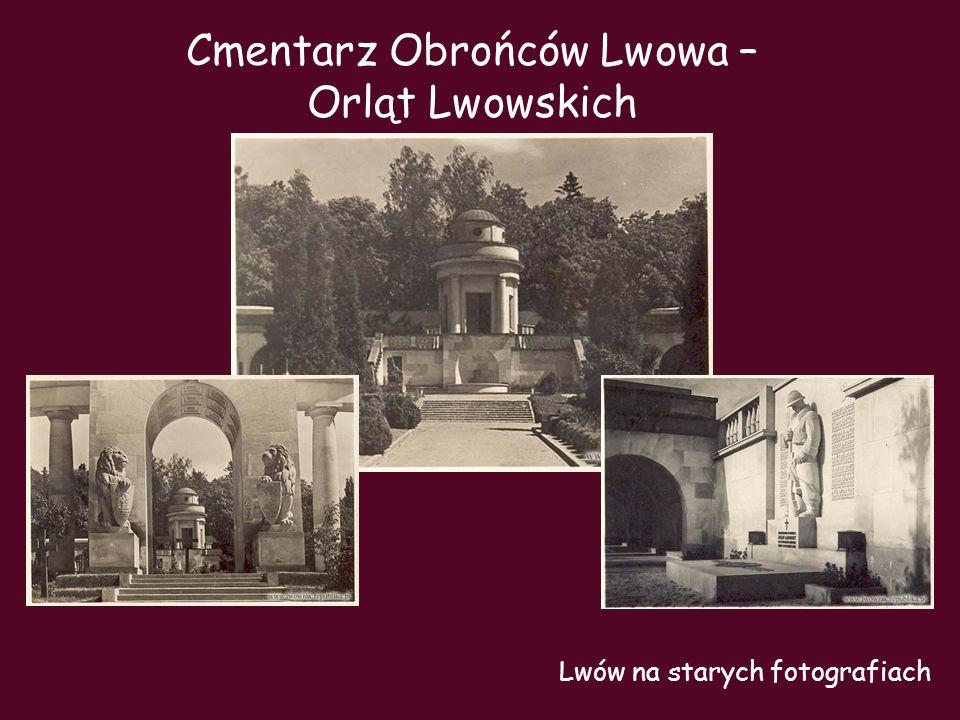 Cmentarz Obrońców Lwowa – Orląt Lwowskich