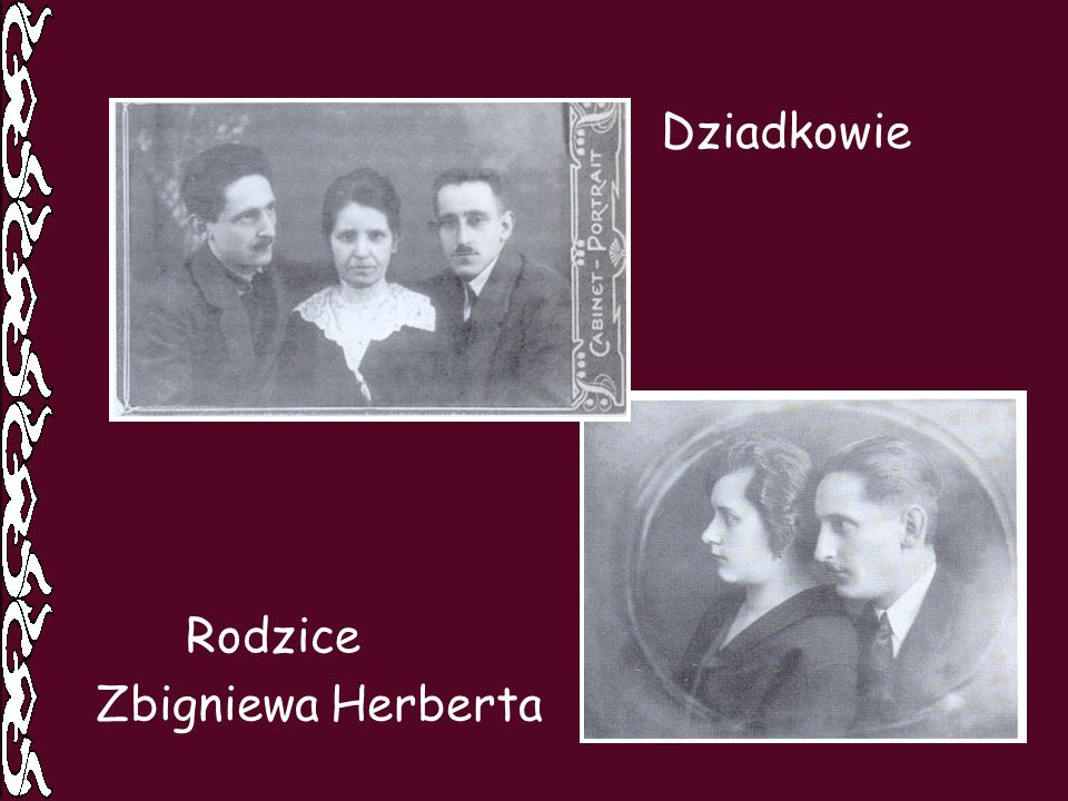 Dziadkowie Rodzice Zbigniewa Herberta