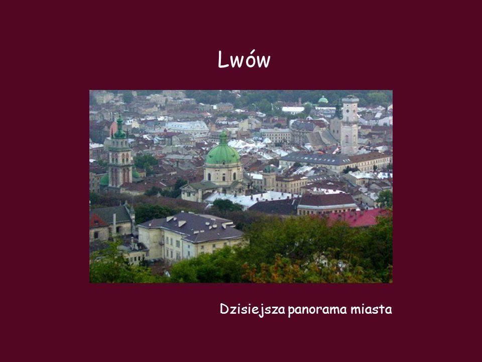 Lwów Dzisiejsza panorama miasta