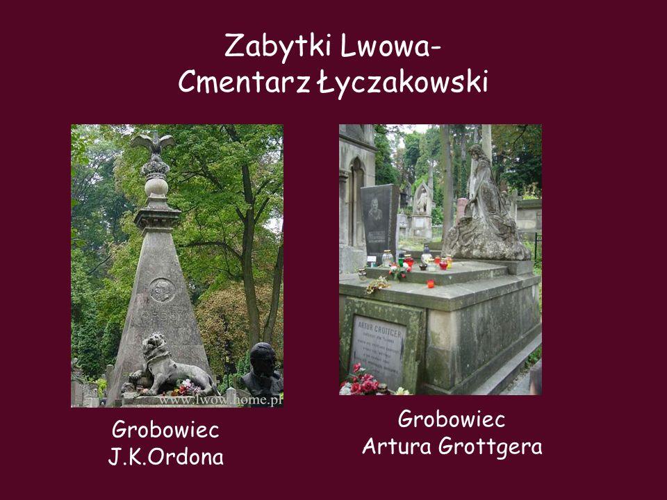Zabytki Lwowa- Cmentarz Łyczakowski