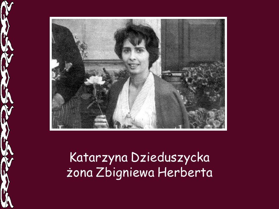 Katarzyna Dzieduszycka żona Zbigniewa Herberta