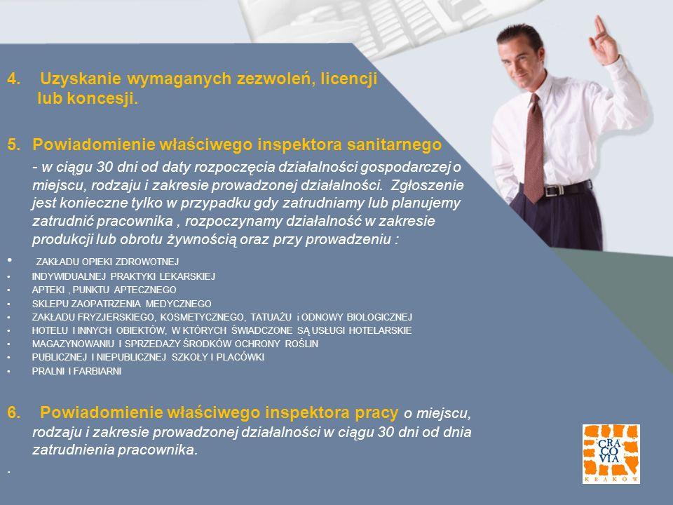 4. Uzyskanie wymaganych zezwoleń, licencji lub koncesji.