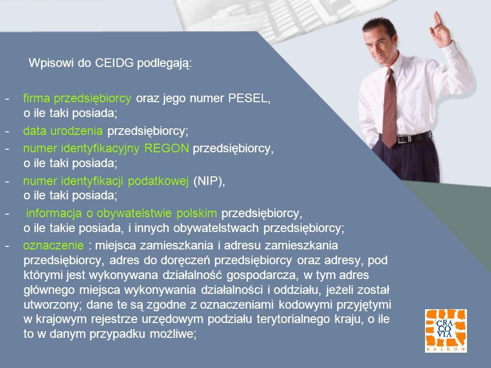 - firma przedsiębiorcy oraz jego numer PESEL, o ile taki posiada;