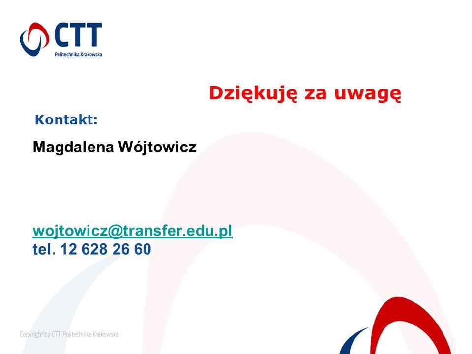 Kontakt: Magdalena Wójtowicz wojtowicz@transfer. edu. pl tel