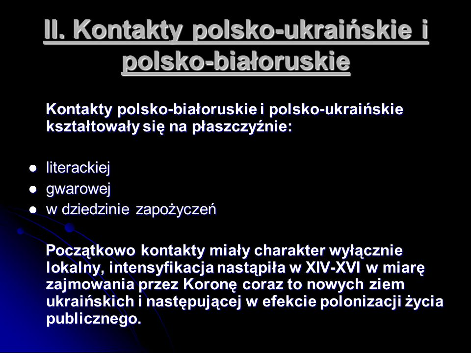 II. Kontakty polsko-ukraińskie i polsko-białoruskie