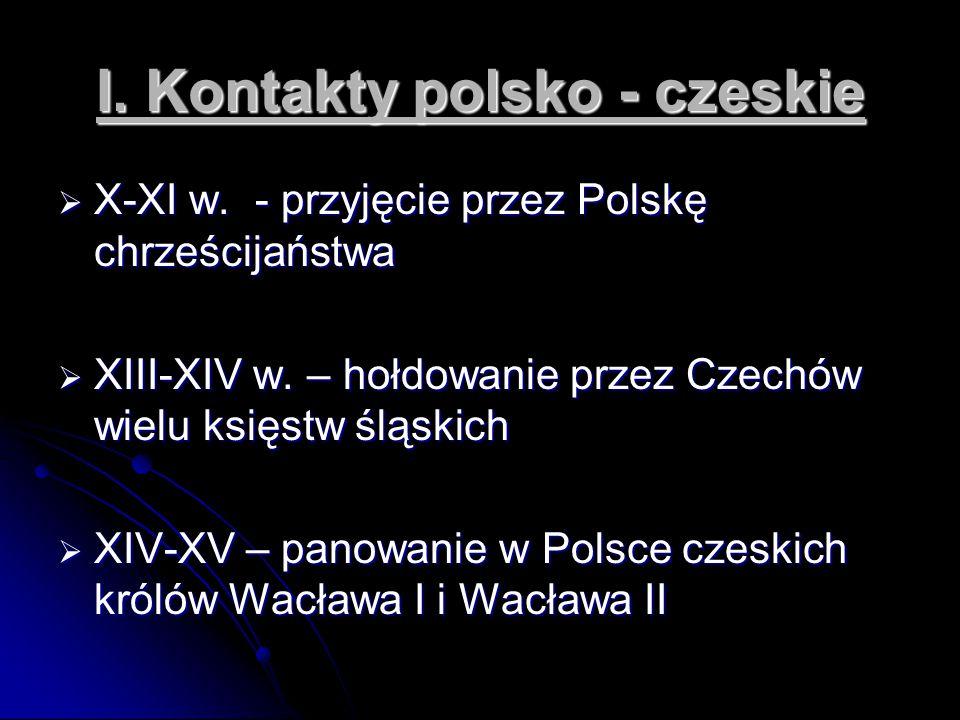 I. Kontakty polsko - czeskie
