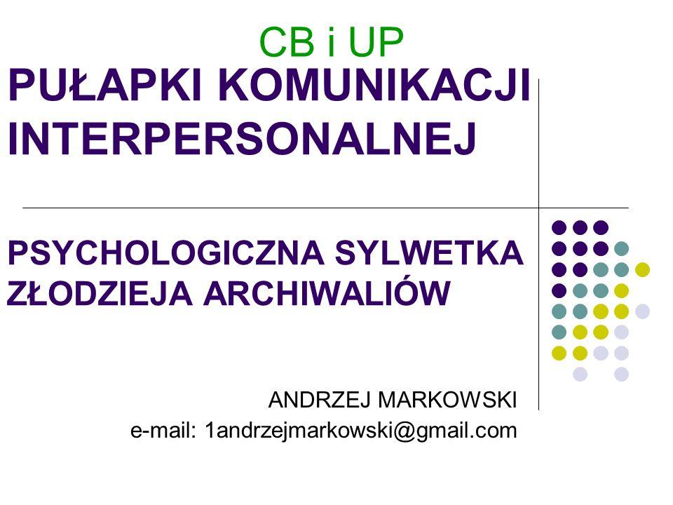 ANDRZEJ MARKOWSKI e-mail: 1andrzejmarkowski@gmail.com
