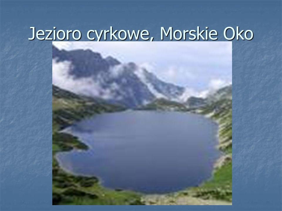 Jezioro cyrkowe, Morskie Oko