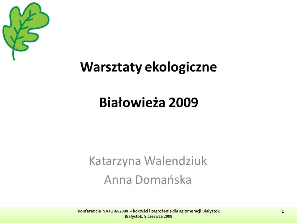 Warsztaty ekologiczne Białowieża 2009