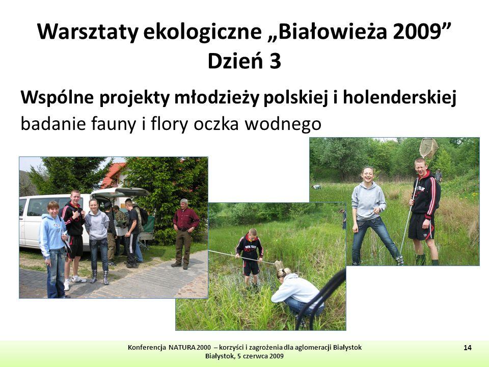 """Warsztaty ekologiczne """"Białowieża 2009 Dzień 3"""