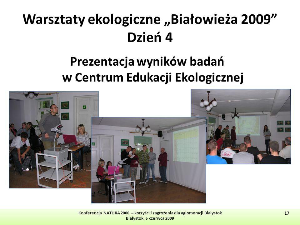 """Warsztaty ekologiczne """"Białowieża 2009 Dzień 4"""