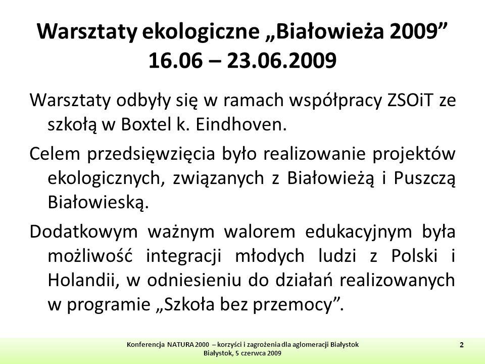"""Warsztaty ekologiczne """"Białowieża 2009 16.06 – 23.06.2009"""