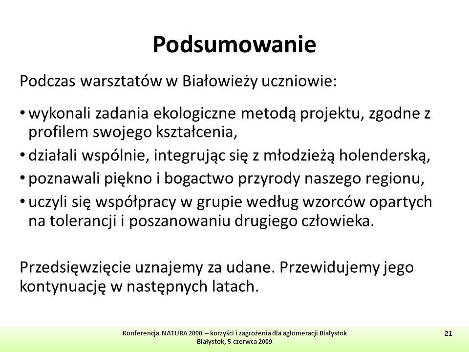 Podsumowanie Podczas warsztatów w Białowieży uczniowie: