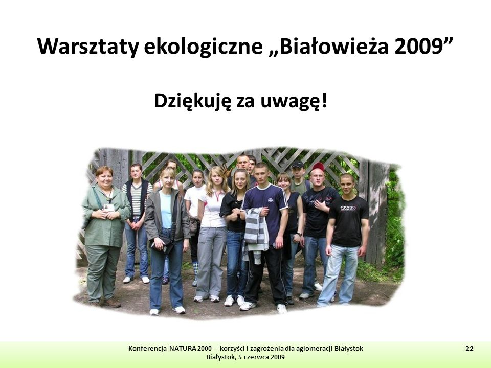 """Warsztaty ekologiczne """"Białowieża 2009"""