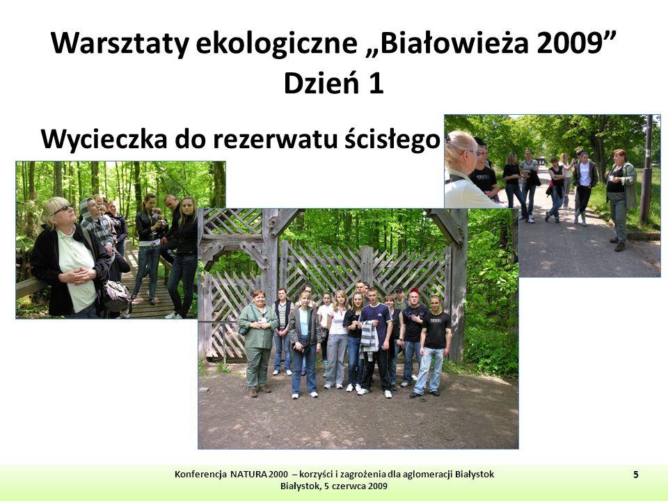 """Warsztaty ekologiczne """"Białowieża 2009 Dzień 1"""