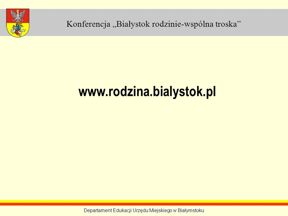 """Konferencja """"Białystok rodzinie-wspólna troska"""